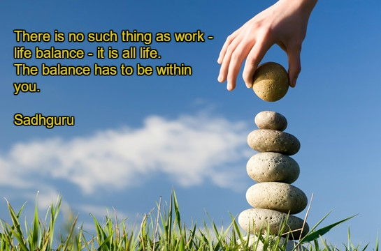 Work to live, NOT live to work!